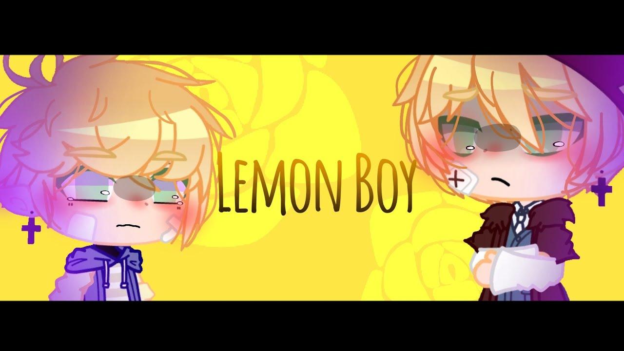 || • Lemon Boy • || Gcmv || test ||