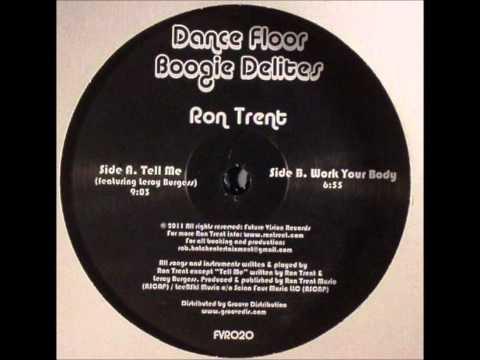Ron Trent ft Leroy Burgess-Tell Me