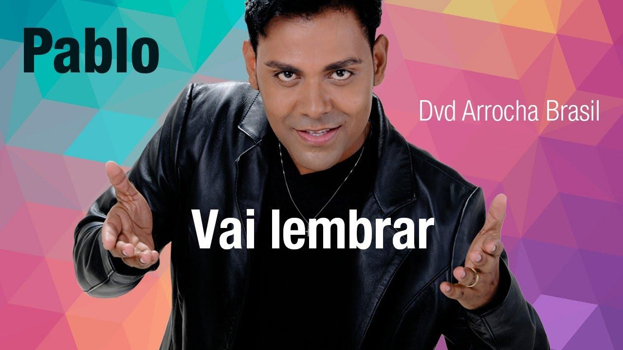 GRATIS DO DE BAIXAR MUSICAS ARROCHA PABLO 2013