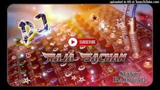 TERE NAAL PYAR HO GAYA - DJ SAGAR RATH $ DJ RAJA SACHAN & DJ SONU BADWAR