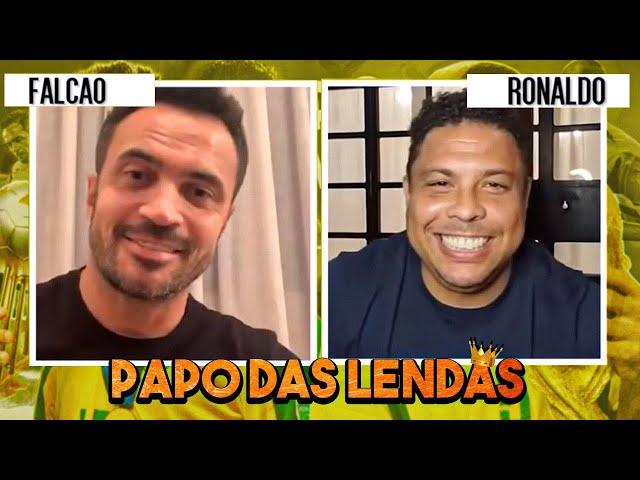 Papo das lendas - Falcão e Ronaldo Fenômeno!