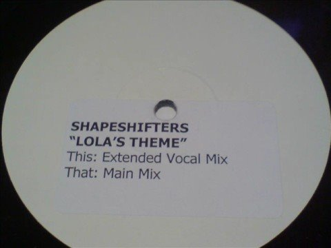 Shapeshifters 'lola's Theme'