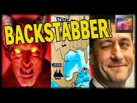 BACKSTABBER Paul Ryan Teams up with Trump ENEMIES to Deliver America into the Hands of the DEVIL