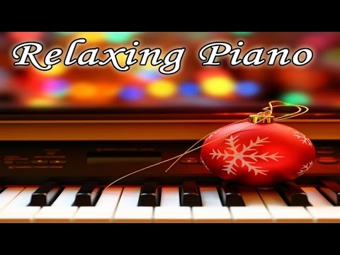 RELAXING INSTRUMENTAL PIANO CHRISTMAS MUSIC - Music for Concentration