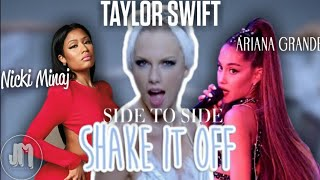 Shake it from Side to side - Taylor Swift & Ariana Grande ft. Nicki Minaj (REQUESTED MASHUP) |by: JM