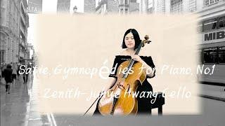 Erik Satie Gymnopédies For Piano, No.1 Cello Zenith-Juhye Hwang Cello 에릭 사티 짐노페디 1번 황주혜 첼로 김은진 피아노
