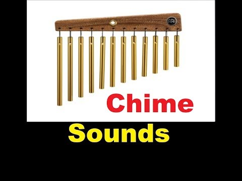 Chime Sound Effects All Sounds