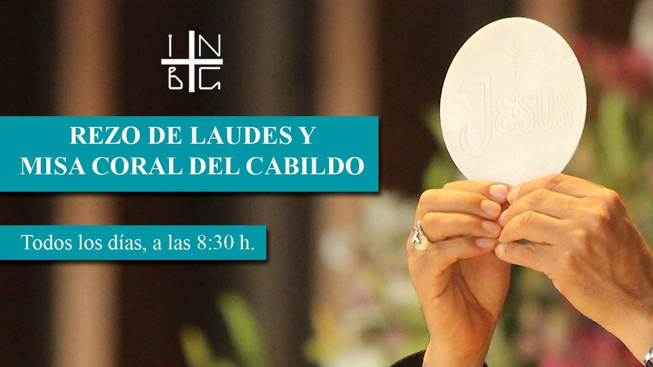 Rezo de Laudes y Misa Coral del Cabildo, 5 de julio de 2020, 8:30 h.