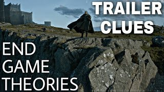 Do The Clues From The Trailer Support These Theories? - Game of Thrones Season 8 Trailer
