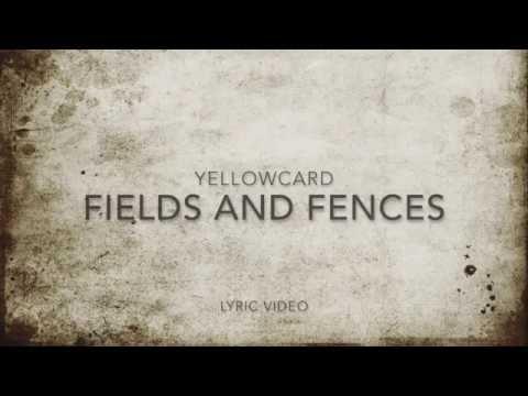 Yellowcard - Fields & Fences lyrics
