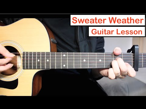 Sweater Weather - The Neighbourhood | Guitar Lesson (Tutorial) Chords