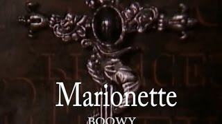 Marionette (カラオケ) BOOWY thumbnail