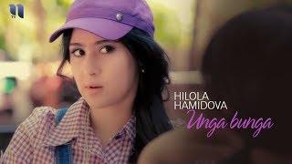 Hilola Hamidova - Unga bunga | Хилола Хамидова - Унга бунга