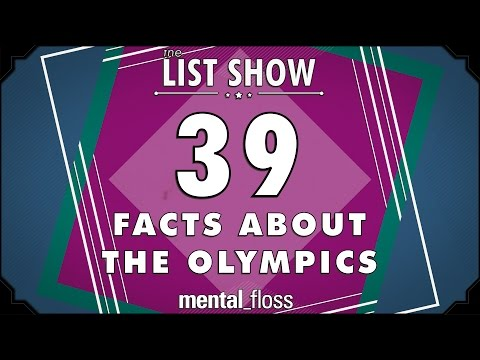 39 More Facts about the Olympics  mental_floss List Show Ep. 432