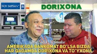 Mirzabek Xolmedov - Amerikada bankomat bo'lsa bizda har qadamda dorixona va to'yxona
