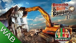 Demolish & Build Company 2017 - Worthabuy?