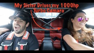 Sister DRIVES my 1000HP Turbo CAMARO!