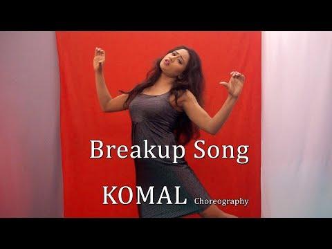Breakup Song Dance Choreography | Komal Nagpuri Video Songs | Bollywood Dance Steps | Learn Dance