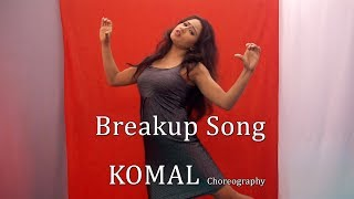 Breakup Song Dance Choreography | Komal Nagpuri Video Songs | Bollywood Dance Steps | Learn Dance
