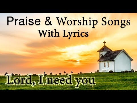 The Top Christian Worship Songs Ever Collection 2019  For Morning Devotionals ( Songs with Lyrics )