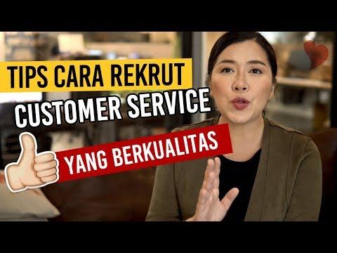 Tips Mudah Rekrut Karyawan Atau Customer Service Yang Berkualitas