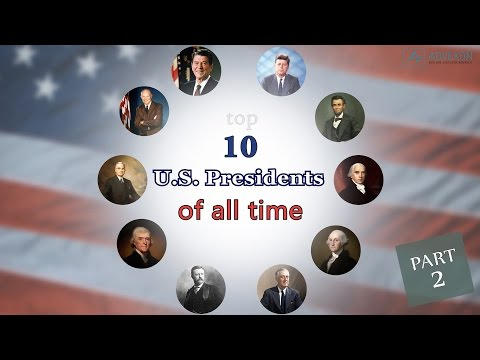 Top 10 UNITED STATES Presidents Of All Time (Part 2)
