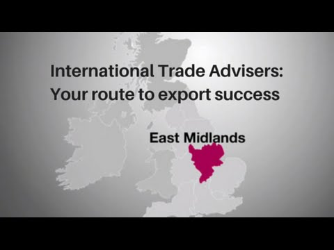 East Midlands: Your route to export success