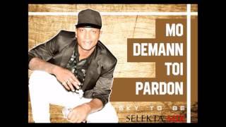 Mo Demann Toi Pardon (SkyToBe Feat Ziakazom) Vrs Maxi By Selekta Mix 2016 ILE MAURICE