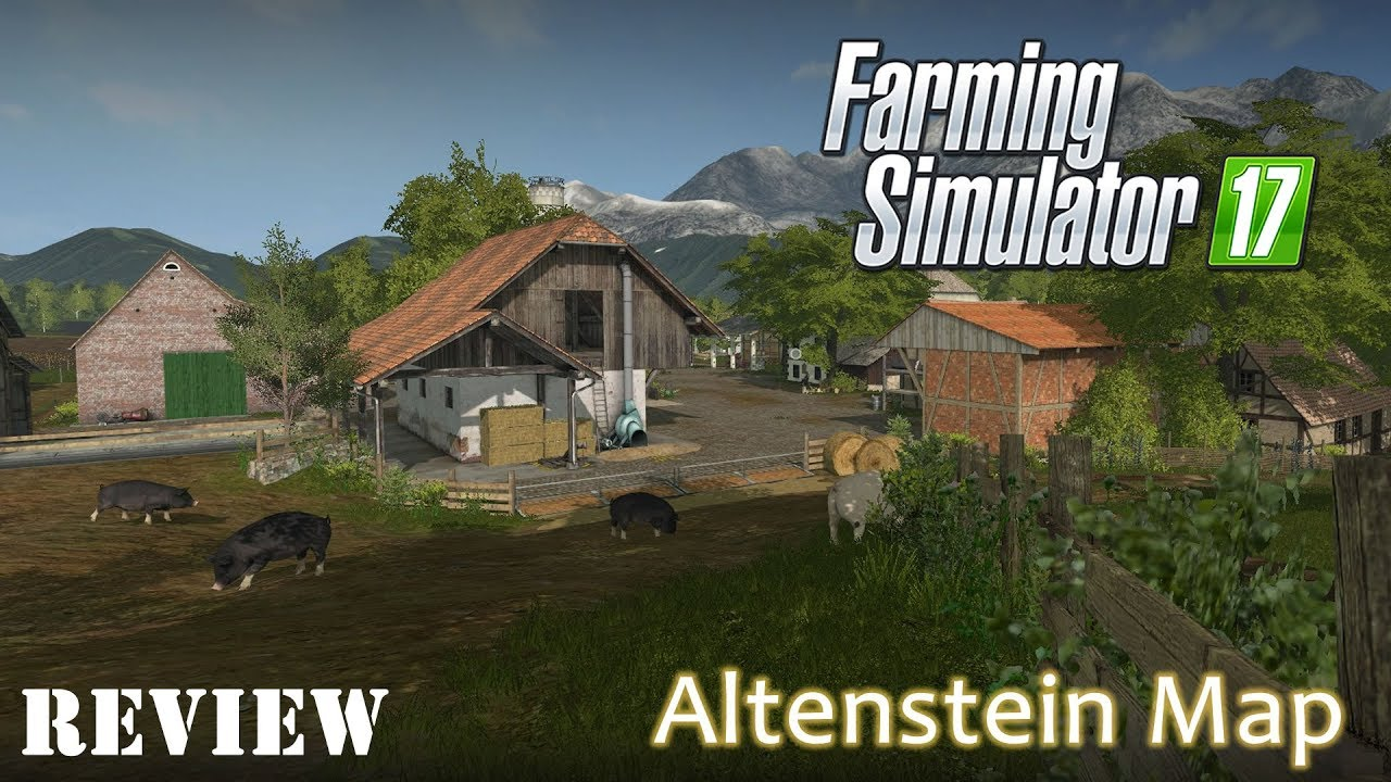 Farming Simulator 17  Altenstien Map Review  Great Small