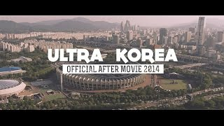 Video RELIVE ULTRA KOREA 2014 (Official Aftermovie) download MP3, 3GP, MP4, WEBM, AVI, FLV November 2017