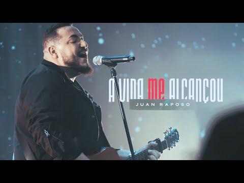Juan Raposo – A Vida me Alcançou