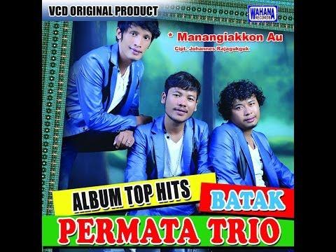 Permata Trio - Manangiakkon Au