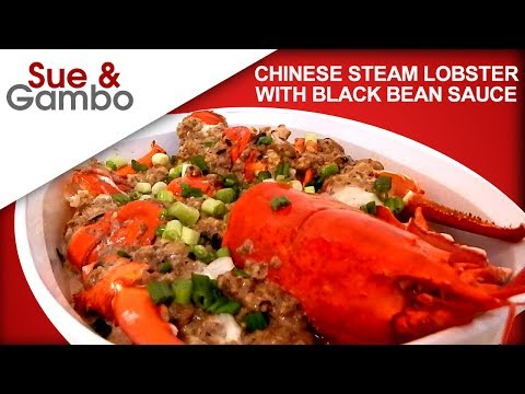 Chinese Steam Lobster With Black Bean Meat Sauce