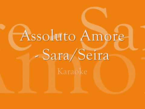Assoluto amore - Seira - YouTube