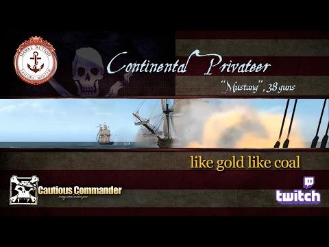 Continental Privateer -  like gold like coal
