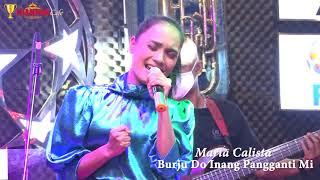 BURJU INANG DO PANGGANTI MI - MARIA CALISTA LIVE AT CHAMPION CAFE