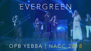 Evergreen (opb. Yebba) - Mixed Mode - NACC 2018