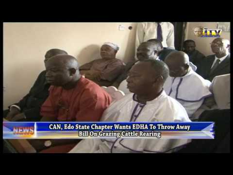 CAN, Edo State Chapter Wants EDHA To Throw Away Bill On Grazing Cattle Rearing