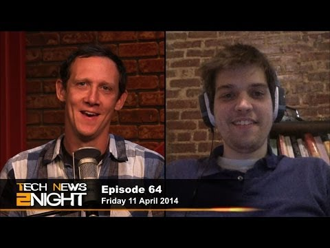 Tech News 2Night 64: Heartbleed the NSA