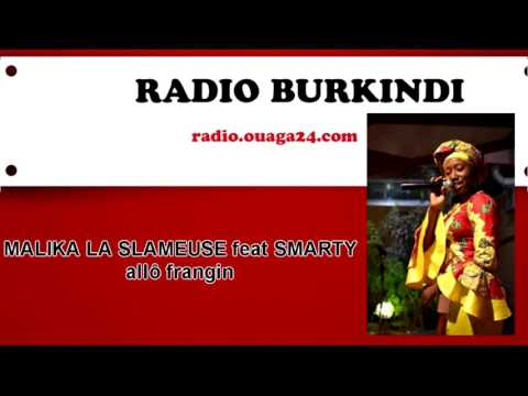 MALIKA LA SLAMEUSE - allo frangin feat Smarty ( Audio)