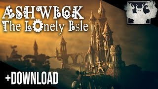 Ashwick The Lonely Isle [+DOWNLOAD]