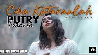COBA KATAKANLAH ( KOALIA TOK MAI )- PUTRY PASANEA ( OFFICIAL MUSIC VIDEO )