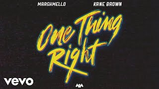 Marshmello, Kane Brown - One Thing Right (Audio)