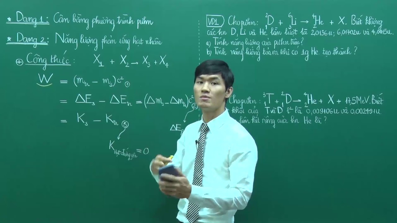Kỹ thuật xử lý các dạng toán về phản ứng hạt nhân – Lớp 12 – Thầy Đỗ Ngọc Hà – PEN-M – 2018