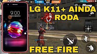 LG K11+ RODA FREE FIRE