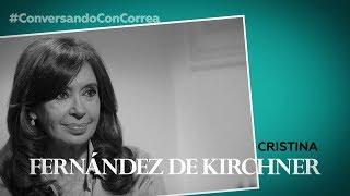'Conversando con Correa': Cristina Fernández de Kirchner