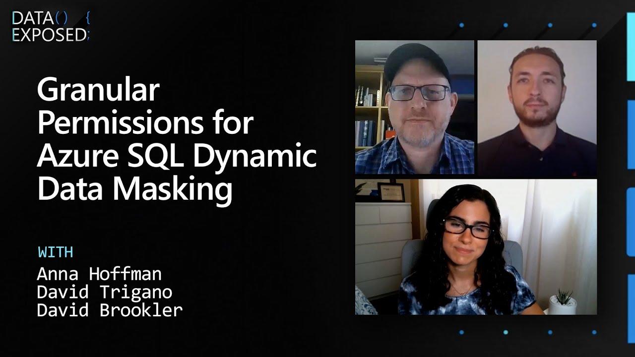Granular Permissions for Azure SQL Dynamic Data Masking | Data Exposed