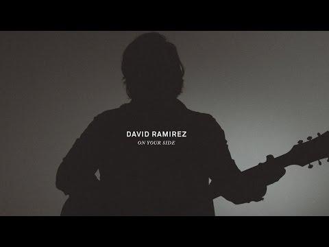 David Ramirez: On Your Side