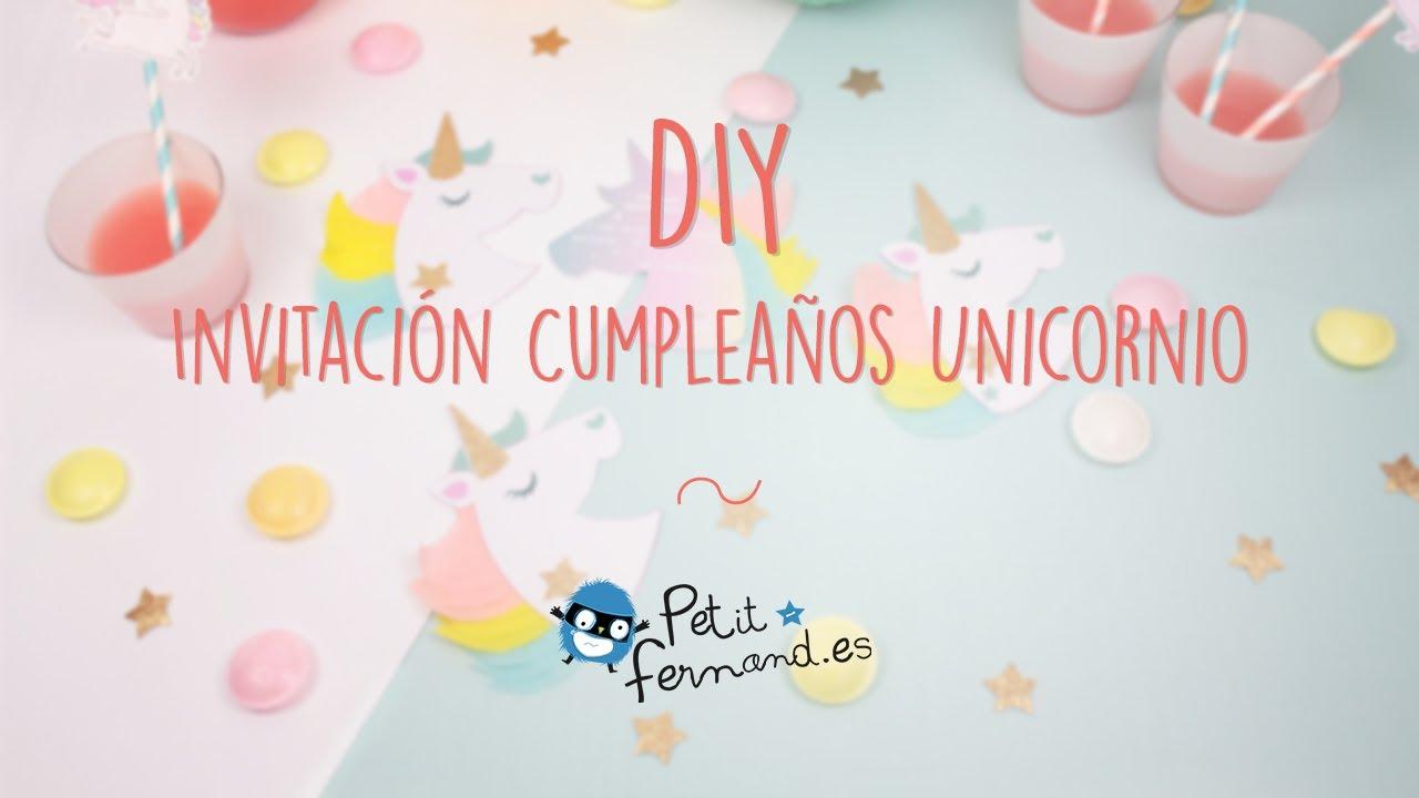 Invitaciones de cumpleaños en forma de Unicornio Petit Fernand YouTube