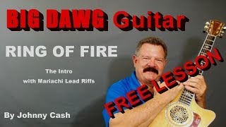 RING OF FIRE - (by Johnny Cash) The INTRO with Mariachi Lead Riffs  -  FREE Lesson!